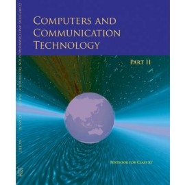 NCERT Computers and Communication Technology Part 2 Textbook for Class 11 (Code 11139)