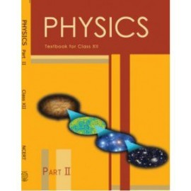 NCERT Physics Part 2 Textbook of Science for Class 12  (With Binding)