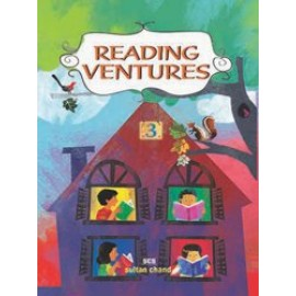Sultan Chand Reading Ventures (Literature Readers) for Class 3