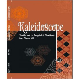 NCERT Kaleidoscope Textbook of English (Elective) for Class 12 (With Binding)