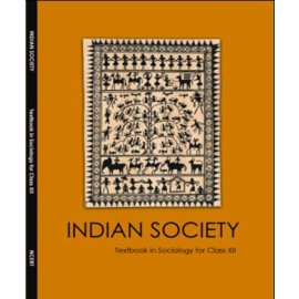 NCERT Indian Society Textbook of Sociology for Class 12 (Code 12111)
