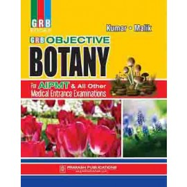 GRB Objective Botany for Medical Entrances by Naresh Kumar, Mrs.Jaishree Malik