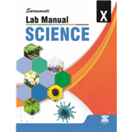 New Saraswati Lab Manual Science Textbook for Class 10 (Revised Edition)