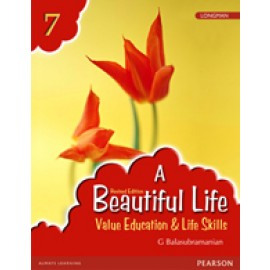 Pearson A Beautiful Life (Text Book of  Value Education) for Class 7
