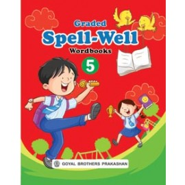 Goyal Brothers Graded Spellwell Wordbook for Class 5
