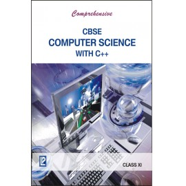 Comprehensive CBSE Computer Science with C++ for Class 11 by Laxmi Publications