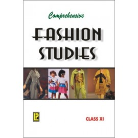 Comprehensive Fashion Studies for Class 11 by Laxmi Publications