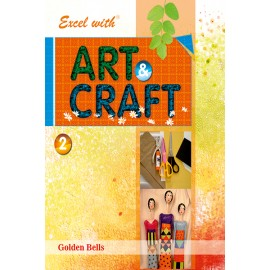 Excel with Art & Craft Book 2 by Laxmi Publications