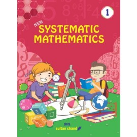 Sultan Chand Systematic Mathematics for Class 1