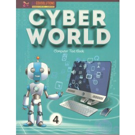 Cyber World Computer Textbook for Class 4