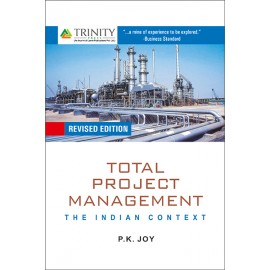 Total Project Management The Indian Context by P.K. Joy