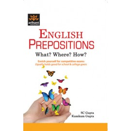 Arihant English Prepositions What? Where? How?