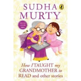 How I Taught My Grandmother to Read by Sudha Murty