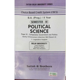 Satish & Brothers Previous Years Solved Papers Political Science B.A (Prog.) / 2nd Year (Semester-3rd) 2021