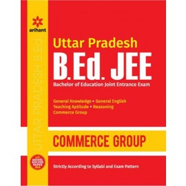 Arihant  Success Package for Uttar Pradesh B.Ed. JEE Commerce Group