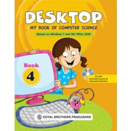 Goyal Brothers Desktop My Book of Computer Science Book 4