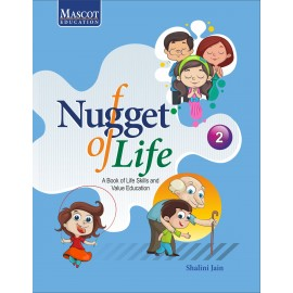 Mascot Nuggets of Life (Textbook of Life Skills and Value Education) for Class 2