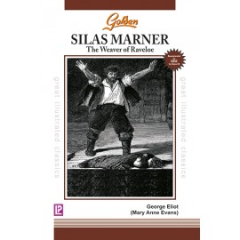 Golden Silas Marner for Class 12 by Laxmi Publications