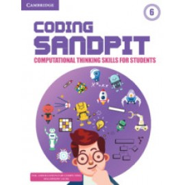 Cambridge Coding Sandpit Computational Thinking Skills for Student for Class 6