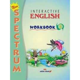 Sultan Chand Spectrum Interactive English Work Book for Class 2