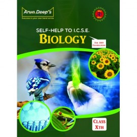 Arun Deep's Self Help To ICSE Biology for Class 10