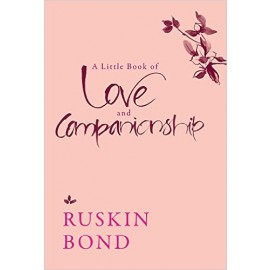 Speaking Tiger A Little Book of Love and Companionship by Ruskin Bond