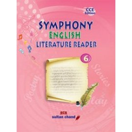 Sultan Chand Symphony English Literature Reader for Class 6