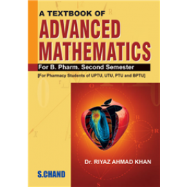 S Chand A Textbook of Advanced Mathematics for B. Pharm. 2nd Semester