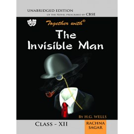 Rachna Sagar Together with The Invisible Man (Novel) for Class 12