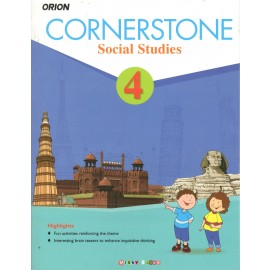 Orion Cornerstone Social Studies Textbook for Class 4 by Shradha Anand