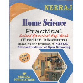 Neeraj NIOS Guide of Home Science Practical for Class 10