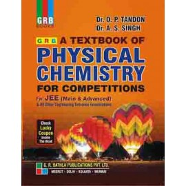 GRB A Textbook of Physical Chemistry for JEE (Main & Advanced) by Dr.OP Tandon
