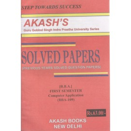 Akash Computer Application Previous Years Solved Papers 1st Semester (BBA-109)