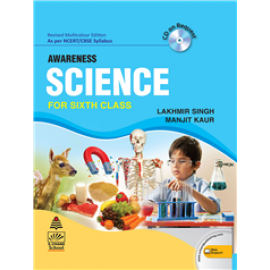 S Chand Awareness Science for Class 6 by Lakhmir Singh & Manjit Kaur