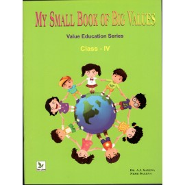 Three Leaves My Small Book of Big Values for Class 4 (Textbook of Value Education)