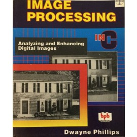BPB Image Processing In C by Dwayne Phillips