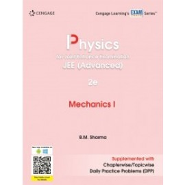 Cengage Physics for Joint Entrance Examination JEE (Advanced): Mechanics I by B.M. Sharma