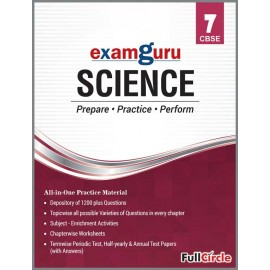 Full Circle CBSE Exam Guru Science Class 7 (2019)