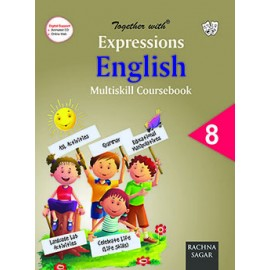 Rachna Sagar Together with Expressions English Multiskill Coursebook for Class 8