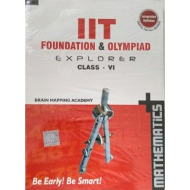 BMA's IIT Foundation Explorer Mathematics for Class 6 (Textbook + Solution)