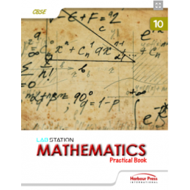 Harbour Press Lab Station Mathematics Practical Book for Class 10