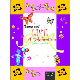 Rachna Sagar Together with Life A Celebration for Class 2