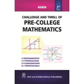 New Age Challenge and Thrill of Pre-College Mathematics 3rd Edition