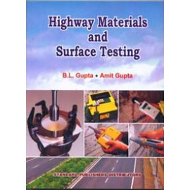 Highway Materials and Surface Testing by BL Gupta