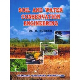 Soil and Water Conservation Engineering by Dr. R. Suresh