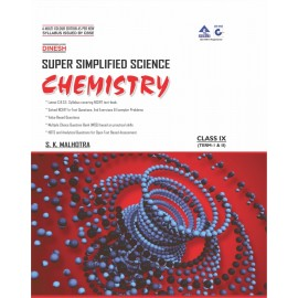 Dinesh Super Simplified Science - Chemistry for Class 9 by Prof. SK Malhotra