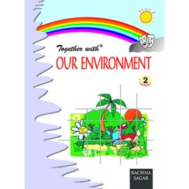 Rachna Sagar Together with Our Environment for Class 2