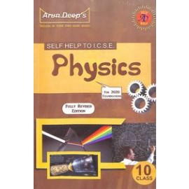 Arun Deep's Self Help To ICSE Physics for Class 10