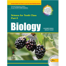 S Chand Science for Class 10 (Part 3) Biology by Lakhmir Singh