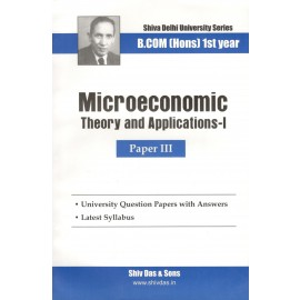 Shiv Das Previous Years Solved Papers Microeconomic Theory and Applications 1 B.Com (Hons.) 1st Year